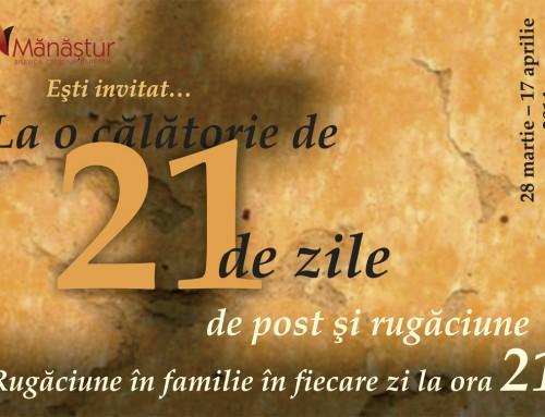 21 de zile de post si rugaciune