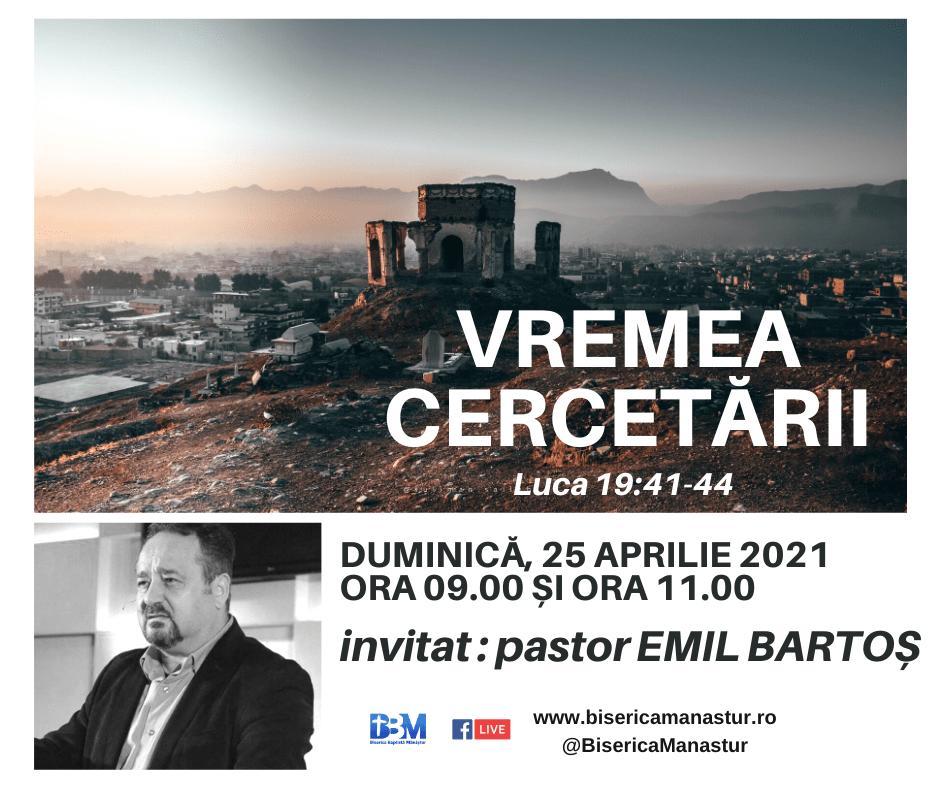 Vremea cercetarii, invitat pastor EMIL BARTOS